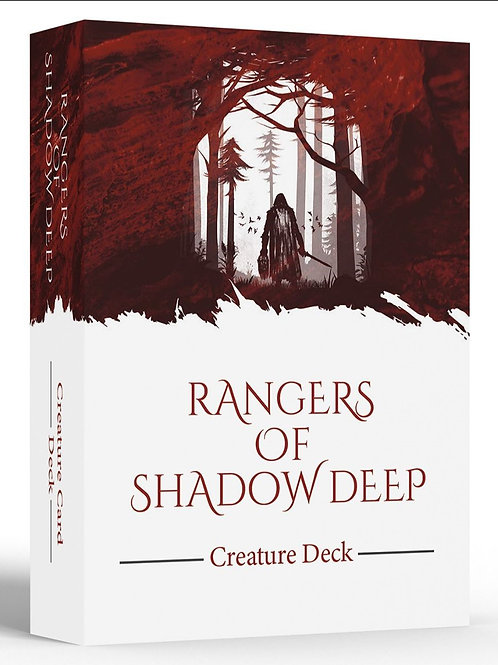 Ranger of shadow deep - Creature Deck