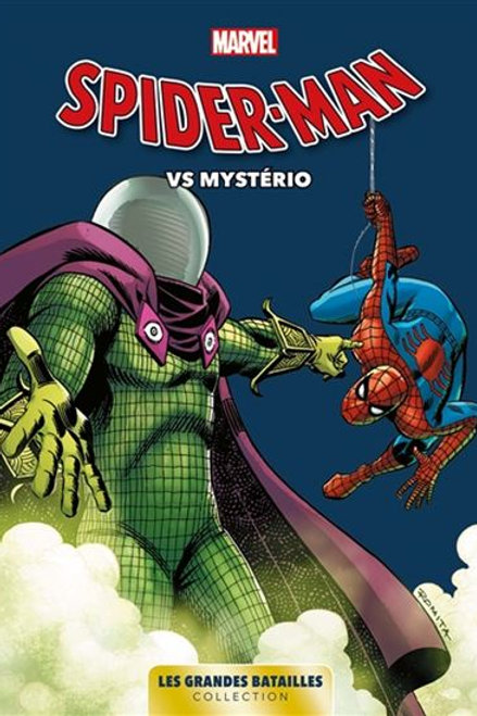 Les Grande Bataille Tome 5 : Spider-Man Vs Mysterio - Trade Paperback