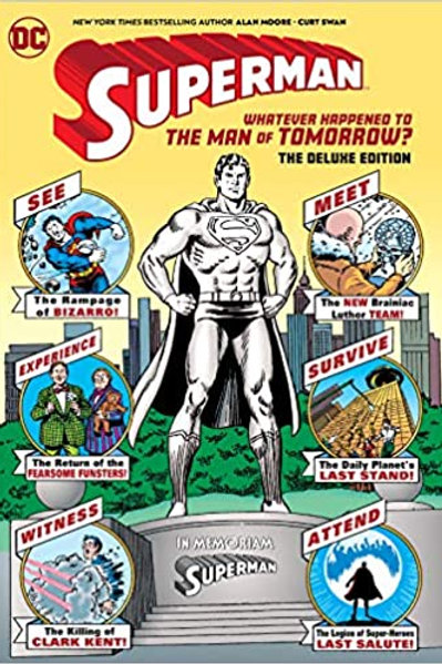 Superman: Whatever Happened to the Man of Tomorrow? The Deluxe Edition-Hardcover