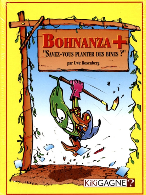 Bohnanza+'' Savez-vous planter des bines?''