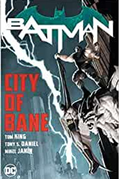 Batman: City of Bane: The Complete Collection - Trade Paperback