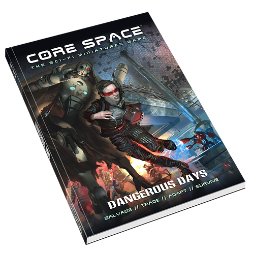Dangerous Days - Core Space