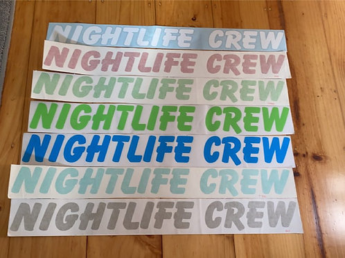 Nightlife Crew 600MM Sticker