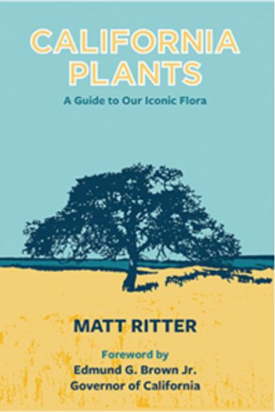 """""""California Plants,"""" by Dr. Matt Ritter, book cover."""
