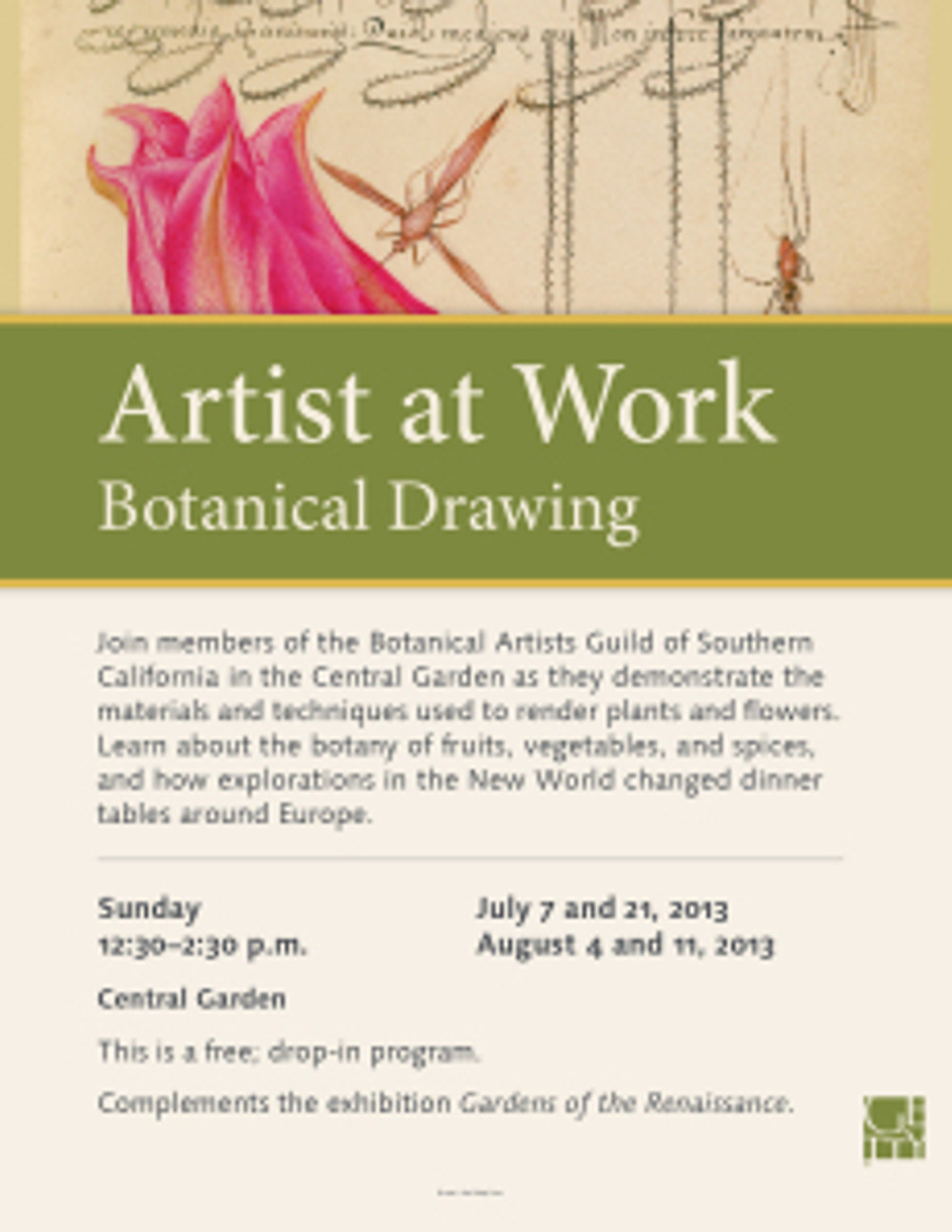 """Getty signage and flyer announcing the """"Artist-at-Work Demonstration: Botanical Drawing,"""" © 2013 J. Paul Getty."""