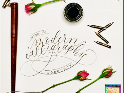 Intro Calligraphy Workshop at Destination:Art