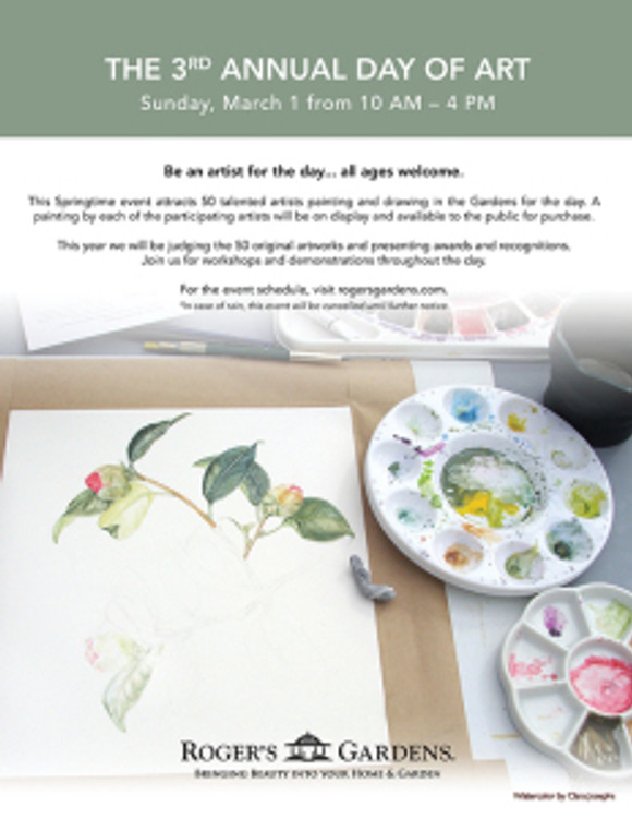 """Promotional for Roger's Gardens """"Day of Art,"""" Sunday, March 1 features a painting in progress that BAGSC member Clara Josephs was working on during the last year's """"Day of Art"""" at Roger's."""