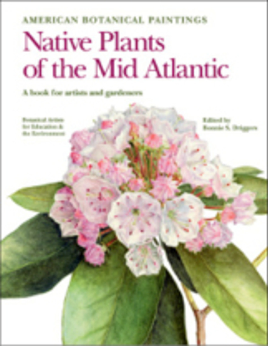 Cover art: American Botanical Paintings: Native Plants of the Mid Atlantic.