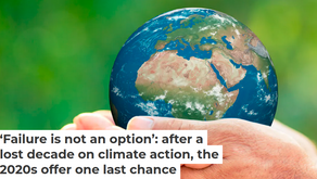 """Guest Blog: """"Failure Is Not An Option"""": Lost Decade on Climate Action - 2020s Offer One Last Chance"""