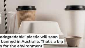 Guest Blog - 'Biodegradable' Plastic Will Soon Be Banned In Australia