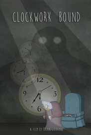 """Proof of concept / rough draft poster for """"Clockwork Bound"""""""