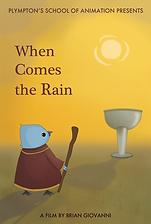 When Comes the Rain - Poster