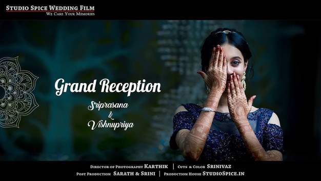 Grand Wedding Reception Video in Chennai by StudioSpice.in  SRIPRASANA + VISHNUPRIYA