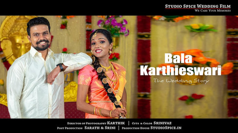 A Beautiful TAMIL Wedding | BALA & KARTHIESWARI