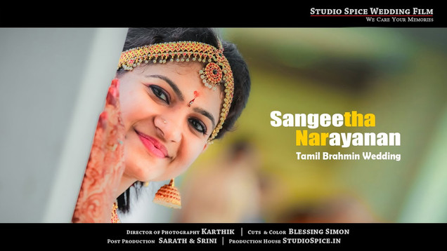 Beautiful Tamil Brahmin Wedding Video in Chennai by STUDIOSPICE.IN { SANGEETHA & NARAYANAN } HD