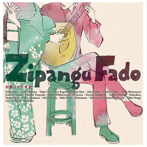Zipangu Fado/日本ファド大全