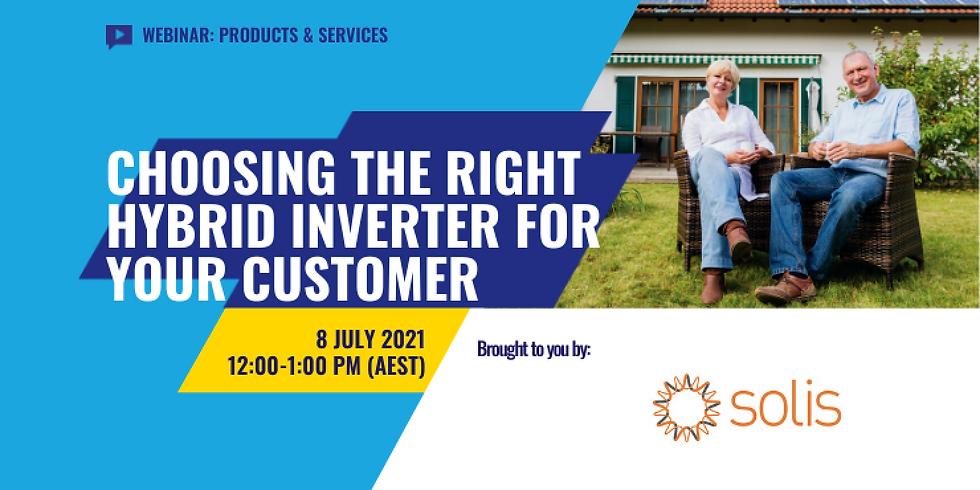 Choosing the Right Hybrid Inverter for Your Customer