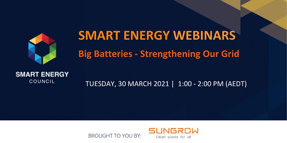 Big Batteries - Strengthening our Grid