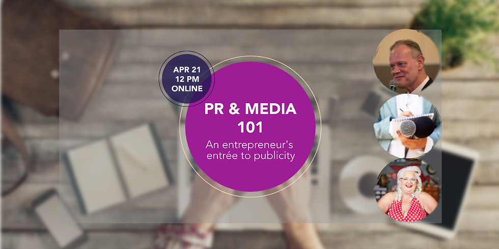 """PR and Media 101 for Entrepreneurs"""""""