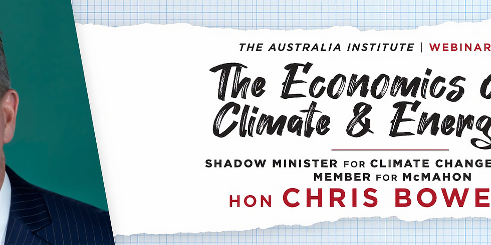 The Economics of Climate & Energy with Chris Bowen