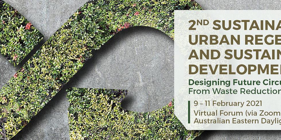 2nd Sustainable Cities, Urban Regeneration and Sustainability Development Forum 2021