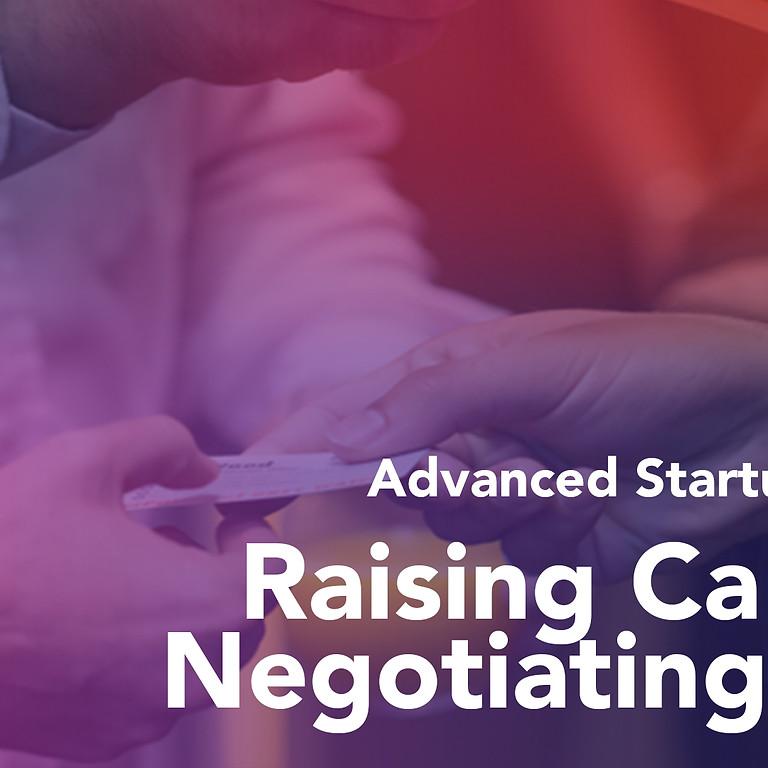 Advanced Startup Workshop: Raising Capital & Negotiating Terms