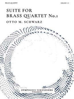 Suite for Brass Quartet No. 1 - Otto M. Schwarz