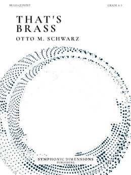 That's Brass - Otto M. Schwarz