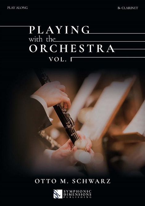 Playing with the Orchestra Vol. 1  - Bb Clarinet