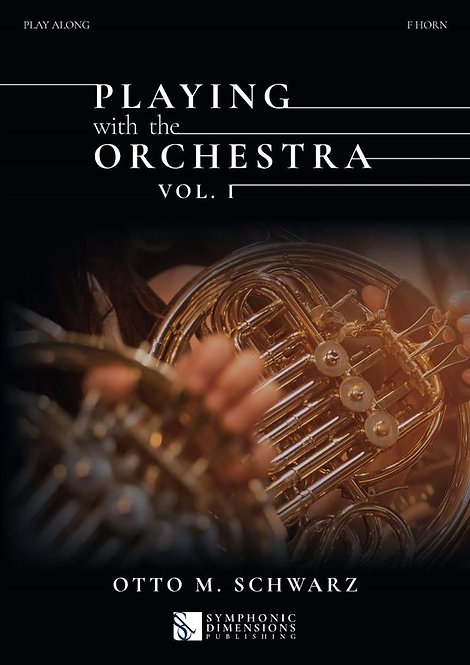 Playing with the Orchestra Vol. 1  - F Horn