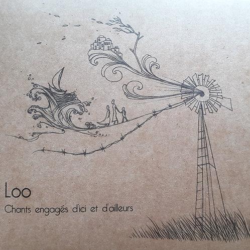 CD - Loo, chants engagés d'ici et d'ailleurs