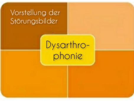 Vorstellung der Störungsbilder: Dysarthrophonie