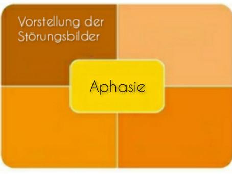 Vorstellung der Störungsbilder: Aphasie