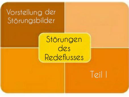 Vorstellung der Störungsbilder: Störungen des Redeflusses - Teil I
