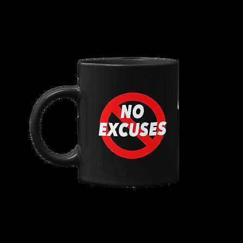 No Excuses Mug