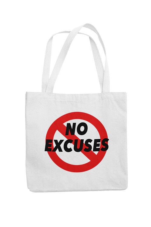 No Excuses Tote Bags