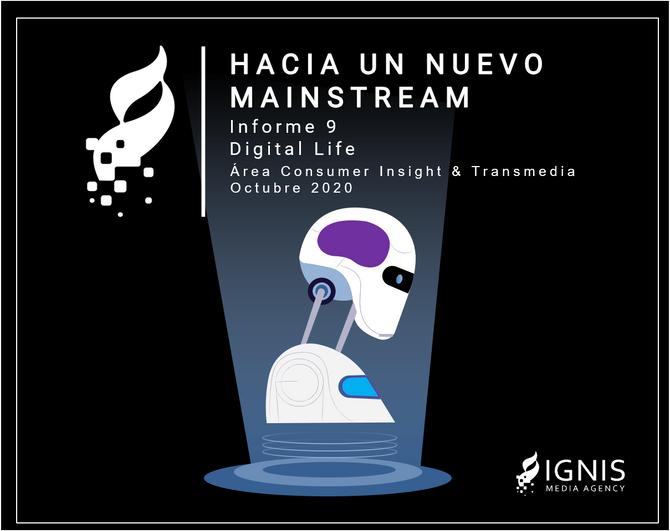 Hacia un nuevo mainstream. Informe 9. Digital Life