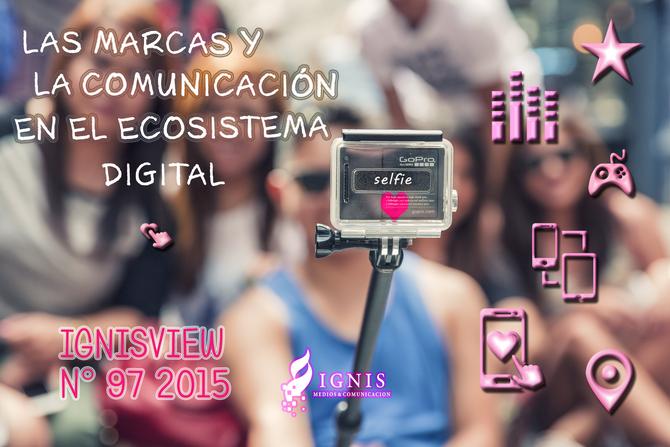 LAS MARCAS Y LA COMUNICACIÓN EN EL ECOSISTEMA DIGITAL