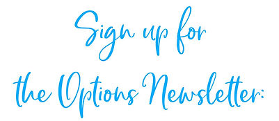 Sign up for the Options Newsletter.JPG