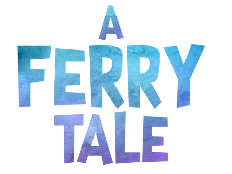 A Ferry Tale Comes True