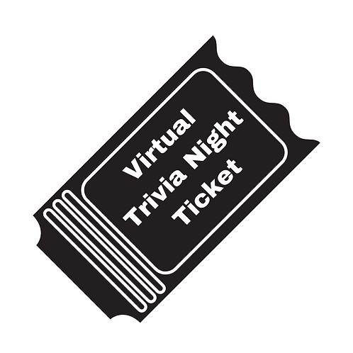 Tickets to Virtual Trivia Night - July9