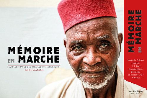 Nouvelle édition ! Mémoire en marche - Livre photographique + Film documentaire
