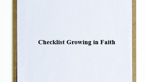 Checklist Growing in Faith