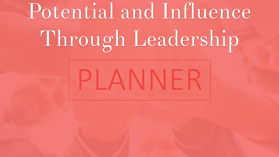 Boosting My Potential and Influence Through Leadership Planner