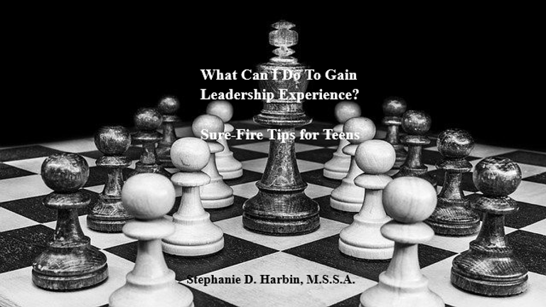 What Can I Do To Gain Leadership - Tips for Teens eBook