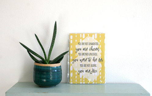 You Are His 6x4 Mini Print