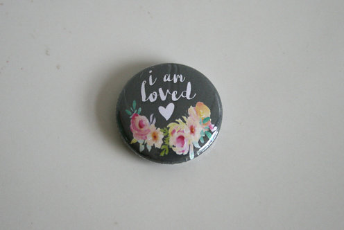 I Am Loved Pin Badge