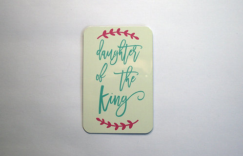 Daughter Of The King Magnet WS
