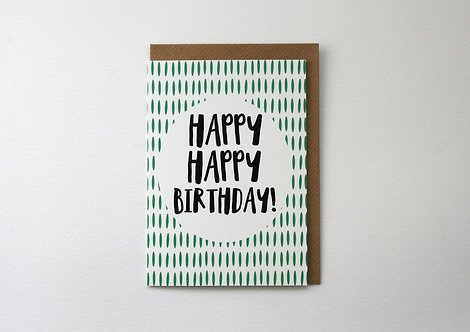 Happy Happy Birthday! Greetings Card