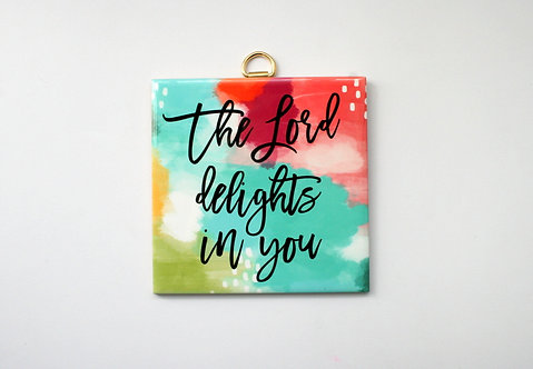 The Lord Delights Hanging Tile